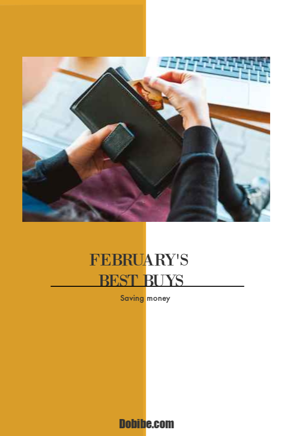 February best buys include winter clothing as stores clear merchandise for spring. Sales on a variety of merchandise occur around President\'s Day.